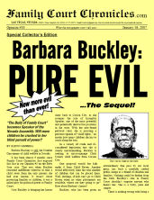 Barbara Buckley: PURE EVIL... The Sequel, 1/16/07
